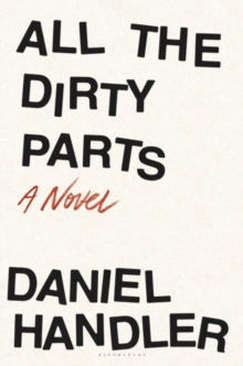 All the Dirty Parts, Hardback Book