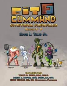 Fit Command Nutritional Curriculum Grades 6 - 8, EPUB eBook