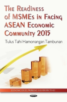 Readiness of MSMEs in Facing ASEAN Economic Community 2015, Hardback Book