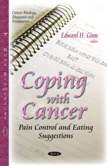 Coping with Cancer : Pain Control & Eating Suggestions, Paperback / softback Book