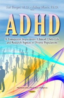 ADHD : A Transparent Impairment, Clinical, Daily-Life & Research Aspects in Diverse Populations, Hardback Book