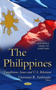 Philippines : Conditions, Issues & U.S. Relations, Hardback Book