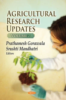 Agricultural Research Updates. Volume 7, Hardback Book