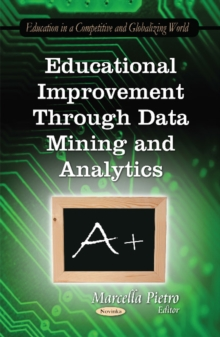 Educational Improvement Through Data Mining & Analytics, Paperback Book