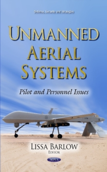 Unmanned Aerial Systems : Pilot and Personnel Issues, Hardback Book