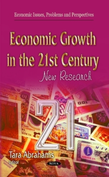 Economic Growth in the 21st Century : New Research, Hardback Book