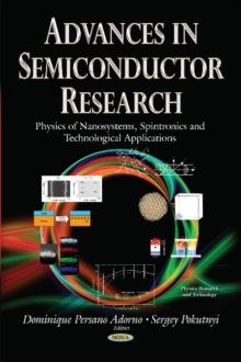 Advances in Semiconductor Research : Physics of Nanosystems, Spintronics & Technological Applications, Hardback Book