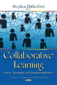 Collaborative Learning : Theory, Strategies & Educational Benefits, Hardback Book