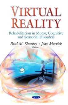 Virtual Reality : Rehabilitation in Motor, Cognitive & Sensorial Disorders, Hardback Book