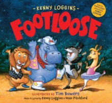 "Footloose : Bonus CD! ""Footloose"" performed by Kenny Loggins, Hardback Book"