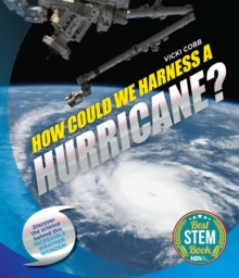 How Could We Harness a Hurricane?, Hardback Book