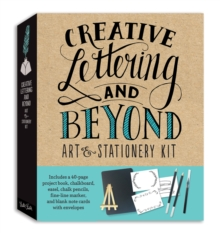 Creative Lettering and Beyond Art & Stationery Kit : Includes a 40-page project book, chalkboard, easel, chalk pencils, fine-line marker, and blank note cards with envelopes, Kit Book