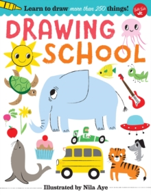 Drawing School : Learn to draw more than 250 things!, Paperback Book
