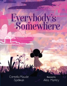 Everybody's Somewhere, Hardback Book