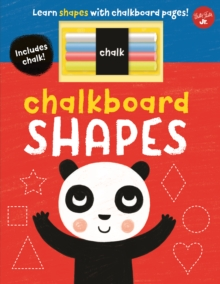 Chalkboard Shapes : Learn shapes with chalkboard pages!, Board book Book