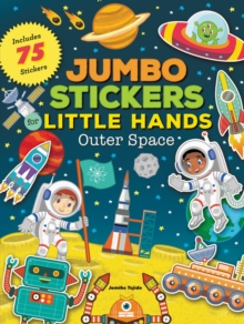Jumbo Stickers for Little Hands: Outer Space, Paperback / softback Book