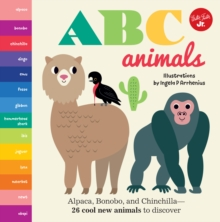 Little Concepts: ABC Animals : Alpaca, Bonobo, and Chinchilla - 26 cool new animals to discover, Board book Book