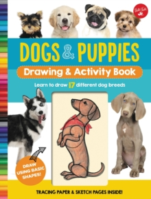 Dogs & Puppies Drawing & Activity Book : Learn to draw 17 different dog breeds, Spiral bound Book