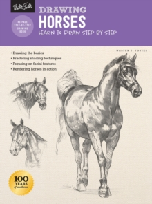 Drawing: Horses : Learn to draw step by step, Paperback / softback Book