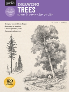 Drawing: Trees with William F. Powell : Learn to draw step by step, Paperback / softback Book