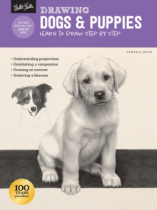 Drawing: Dogs & Puppies : Learn to draw step by step, Paperback / softback Book