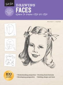 Drawing: Faces : Learn to draw step by step, Paperback / softback Book