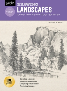Drawing: Landscapes with William F. Powell : Learn to draw outdoor scenes step by step, Paperback / softback Book