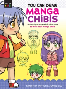 You Can Draw Manga Chibis : A step-by-step guide for learning to draw basic manga chibis, Paperback / softback Book
