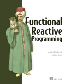 Functional Reactive Programming, Paperback Book