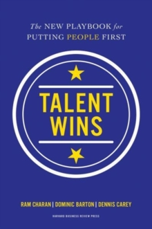 Talent Wins : The New Playbook for Putting People First, Hardback Book