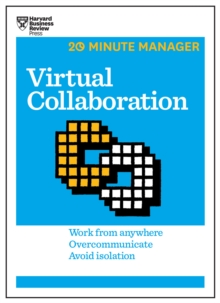 Virtual Collaboration (HBR 20-Minute Manager Series), EPUB eBook