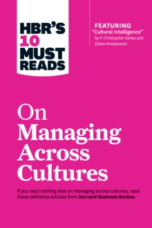 "HBR's 10 Must Reads on Managing Across Cultures (with featured article ""Cultural Intelligence"" by P. Christopher Earley and Elaine Mosakowski), EPUB eBook"