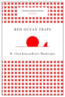 Red Ocean Traps (Harvard Business Review Classics), Paperback / softback Book