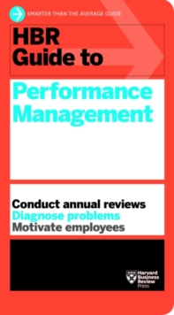 HBR Guide to Performance Management (HBR Guide Series), Paperback Book