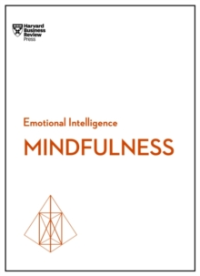 Mindfulness (HBR Emotional Intelligence Series), Paperback Book