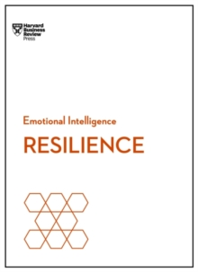 Resilience (HBR Emotional Intelligence Series), Paperback / softback Book