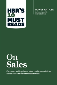 HBR's 10 Must Reads on Sales (with bonus interview of Andris Zoltners) (HBR's 10 Must Reads), EPUB eBook
