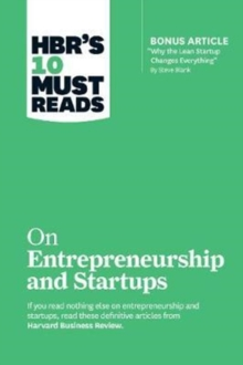 "HBR's 10 Must Reads on Entrepreneurship and Startups (featuring Bonus Article ""Why the Lean Startup Changes Everything"" by Steve Blank), Paperback Book"