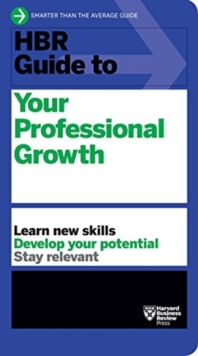 HBR Guide to Your Professional Growth, Paperback / softback Book