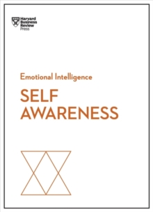 Self-Awareness (HBR Emotional Intelligence Series), Paperback / softback Book