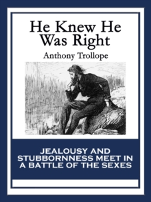 He Knew He Was Right, EPUB eBook