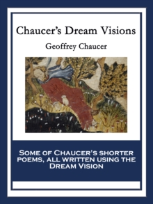 Chaucer's Dream Visions, EPUB eBook