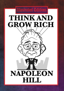 Think and Grow Rich (Illustrated Edition) : With linked Table of Contents, EPUB eBook