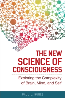The New Science Of Consciousness, Hardback Book