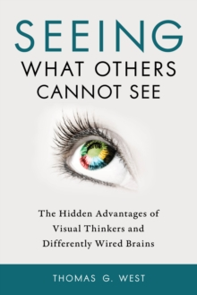 Seeing What Others Cannot See, Paperback Book