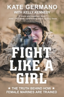 Fight Like A Girl, Paperback Book