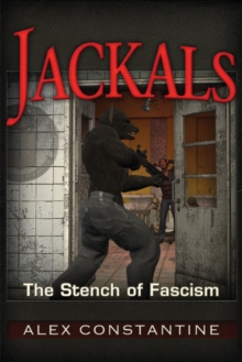 Jackals : The Stench of Fascism, Paperback Book