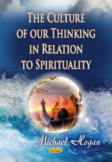Culture of Our Thinking in Relation to Spirituality, Paperback Book