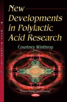 New Developments in Polylactic Acid Research, Hardback Book