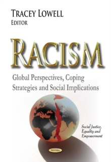 Racism : Global Perspectives, Coping Strategies & Social Implications, Paperback Book
